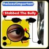 I Stabbed The Bully