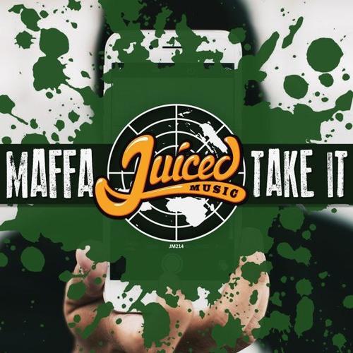 Maffa - Take it