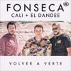 Fonseca, Cali y El Dandee - Volver a Verte Acapella + Instrumental  FREE Portada del disco