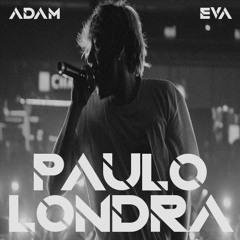 Paulo Londra - Adan Y Eva (Dj Salva Garcia & Dj Alex Melero 2018 Edit)
