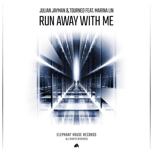 Julian Jayman & Tourneo Feat. Marina Lin - Run Away With Me