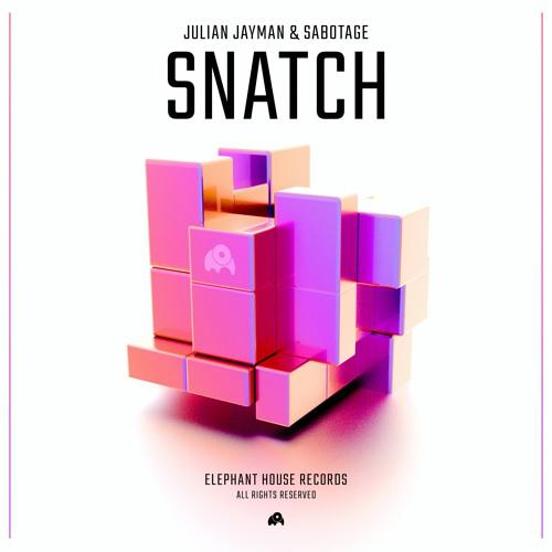 Julian Jayman & Sabotage - Snatch