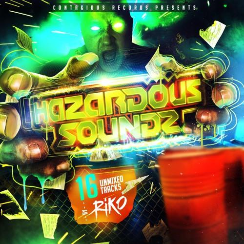 Riko - Hazardous Soundz (Pre-Order now @ DJRIKO.co.uk)