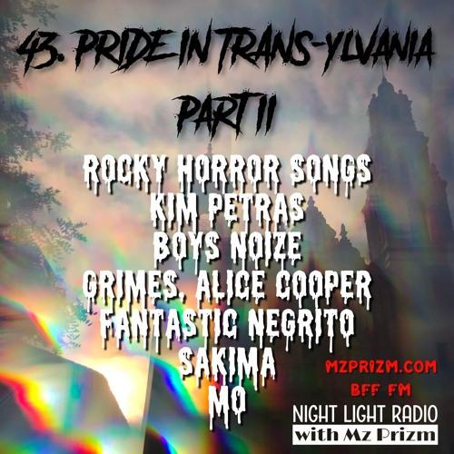 #43 PRIDE in TRANSylvania Pt. II | Boys Noize, Kim Petras, Rocky Horror Picture Show