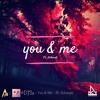 Altrøx X Amine Bouterfas & DJ'Ss - You & Me (ft. Achwak)