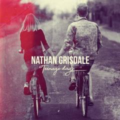 Nathan Grisdale - Teenage Days
