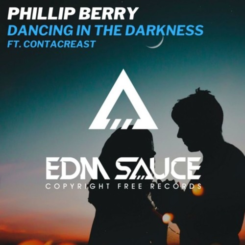 Phillip Berry - Dancing In The Darkness ft. Contacreast [Free Download]