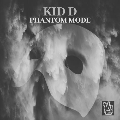 Kid D - Phantom Mode 2018 [EP]
