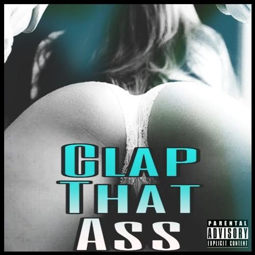 Clap That Ass