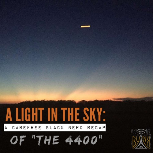 A Light in the Sky | 4400 S1 E3: The New and Improved Carl Morrissey with Robert Jeffrey