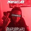 Transitions - Margiela1k (Prod. Slumpkidd)