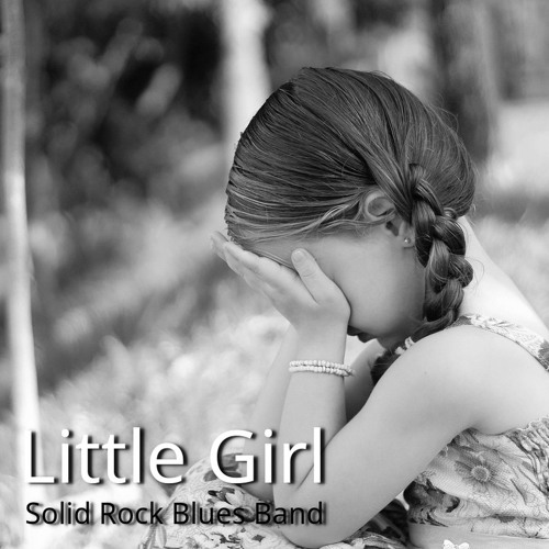 Little Girl (You're Making Me Cry)