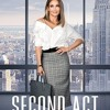 Second Act Full Movie Download Free DVDrip & Bluray 720p