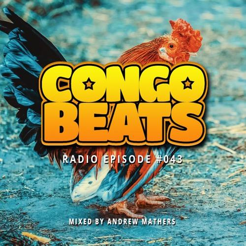 Congo Beats Radio 043 - Mixed By Andrew Mathers