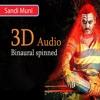 Sandi Muni song in 3D | Binaural spinned | Hear in headphone | 3d songs tamil