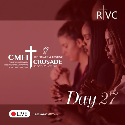 PC2018-Day27: Watching Over Ourselves And Ministry (Esther Kouanang)