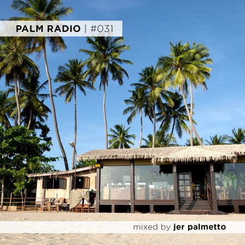 Palm Radio | #031