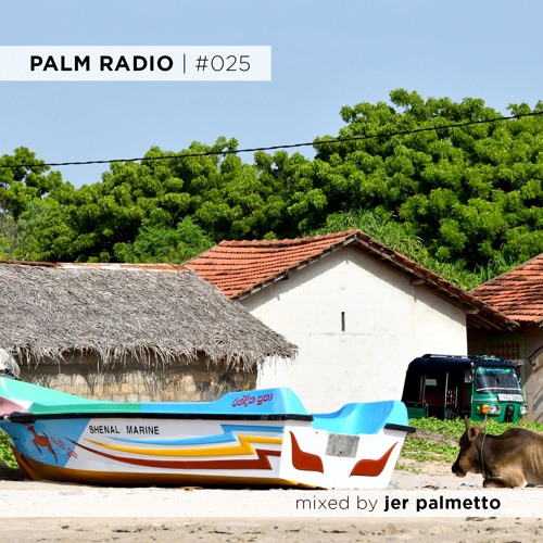 Palm Radio | #025