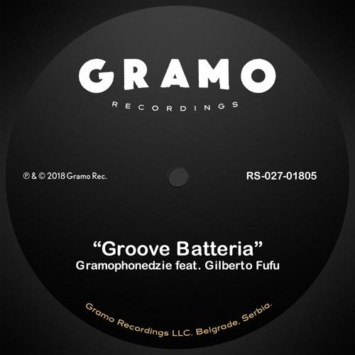 Gramophonedzie Feat Gilberto Fufu - Groove Batteria