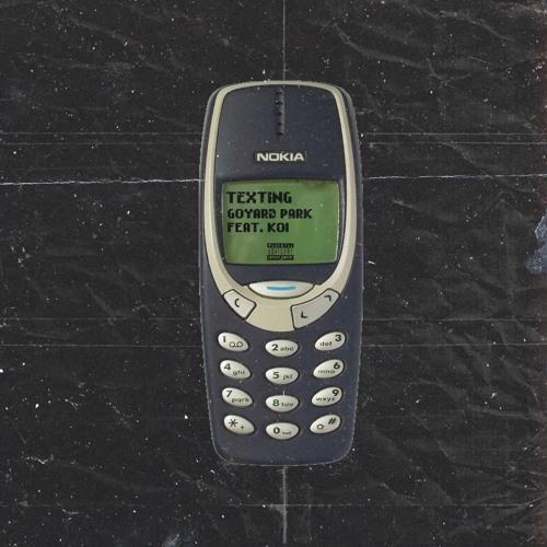 texting ft. koi (prod. Koi)