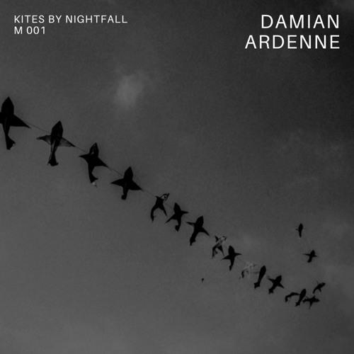 Deep House - Damian Ardenne @ Kites By Nightfall - M001