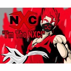"""""""I'm The NXC!"""" - NhiccoXCreeper (Original)"""