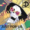 Just For Us (Prod. DREW) 83.5BPM