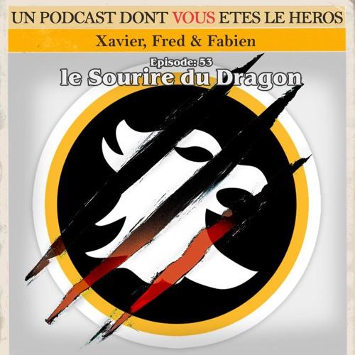 PDVELH 53: Le Sourire du Dragon
