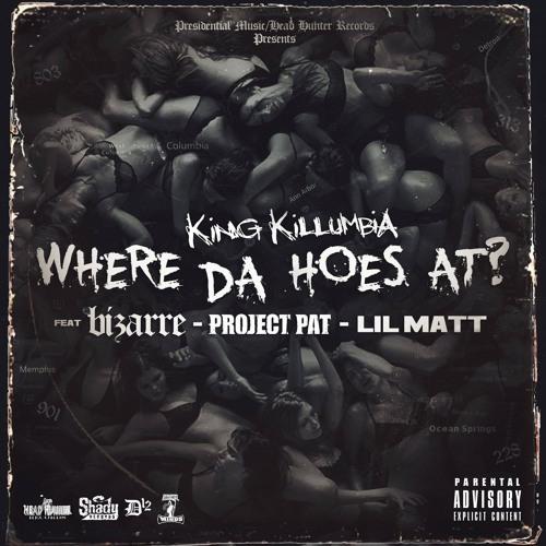 Where Da Hoes At? (feat. Bizarre of D12, Project Pat & Lil Matt)