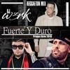 FUERTE Y DURO PRIMER ACTO 2019 - Reggaeton Mix Portada del disco