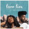 Love Lies Holy Smokes Remix Mp3