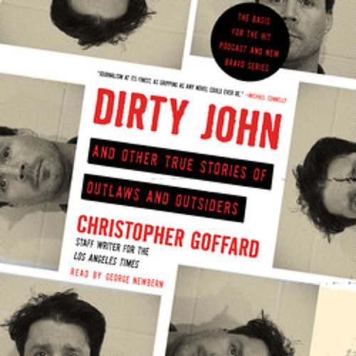 DIRTY JOHN AND OTHER TRUE STORIES OF OUTLAWS AND OUTSIDERS Audiobook Excerpt