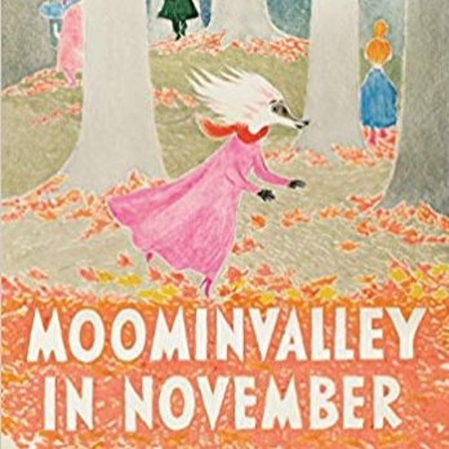 Moominvalley in November by Tove Jansson by Backlisted