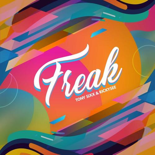 Tony Sixx & Rickysee - Freak