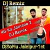 4G Ka Jamana DjRemix DjSoNu Jalalpur-1st