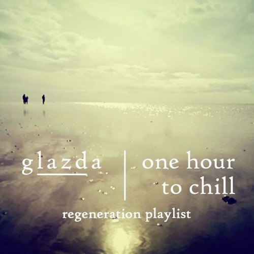 one hour to chill - regeneration