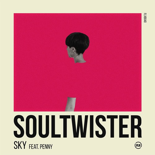 Soul twister feat Penny - Sky (Vocal Mix)