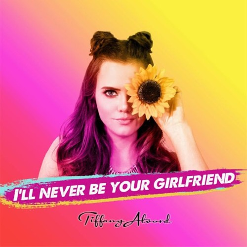I'll Never Be Your Girlfriend