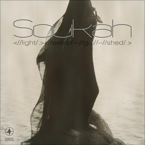 Soukah - Light Extinguished [EP] 2018