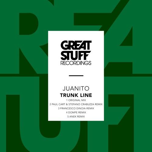 Juanito - Trunk Line (Paul Cart & Stefano Crabuzza Remix)
