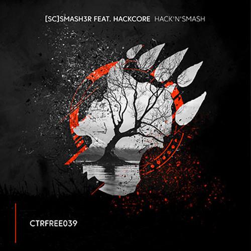 [SC]Smash3r feat. Hackcore - Hack'n'Smash 2018 [Single]