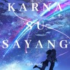 Karna Su Sayang - [English Version]