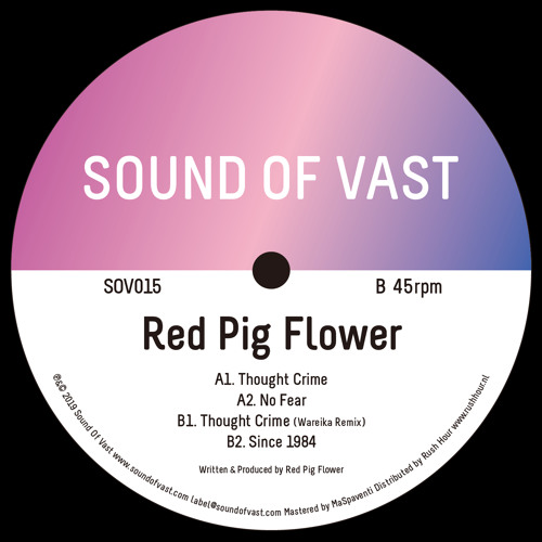 SOV015 Red Pig Flower - Thought Crime EP (incl. Wareika Remix)