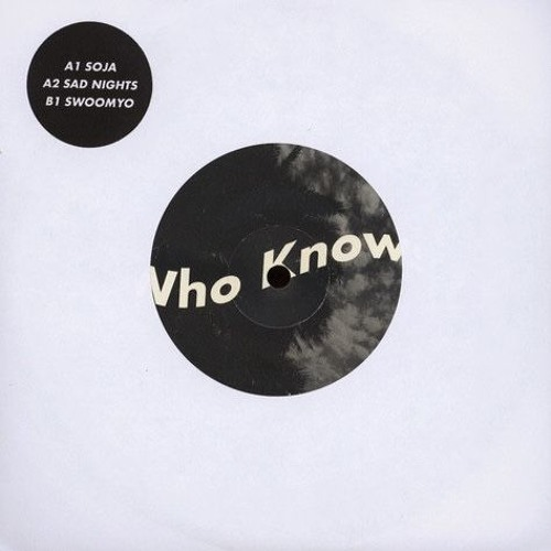 """Who Knows 7"""" (Full EP)"""
