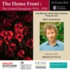 THE BRITISH HOME FRONT 20 | WW1 CENTENARY - Reflections | Sebastian Faulks