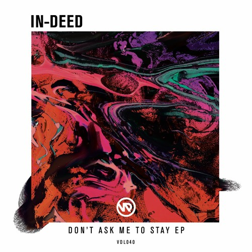 In-Deed - Don't Ask Me To Stay 2018 [EP]