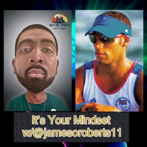 WhyNotSports Short: It's Your Mindset w/ @jamesoroberts11