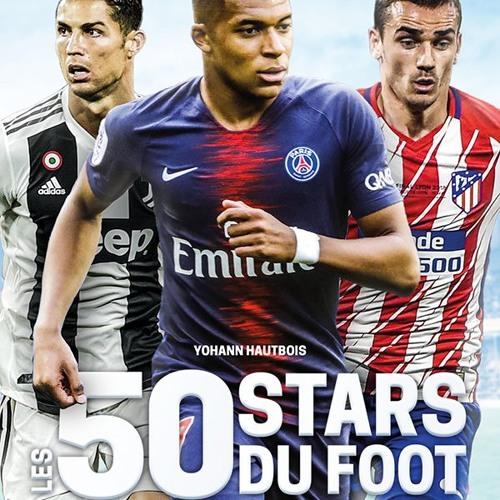 Yohann Hautbois, Les 50 Stars du Foot - Sélection 2018