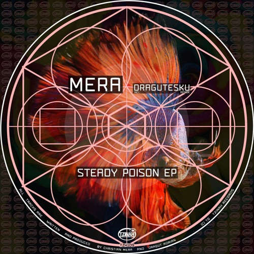 Mera - Steady Poison EP [TZH109] incl. Dragutesku
