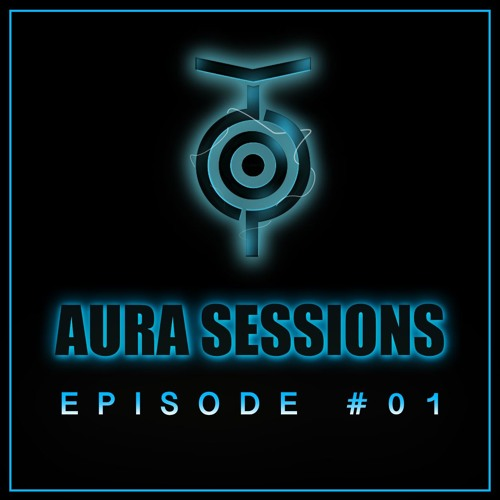 AURA Sessions - Episode #01